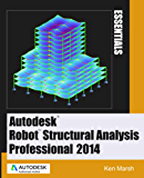 Autodesk Robot Structural Analysis Professional 2014 - Essentials