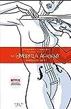 The Umbrella Academy Volume 1: v. 1