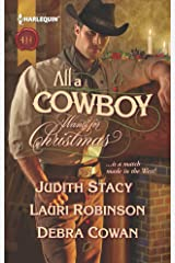 All a Cowboy Wants for Christmas: An Anthology Mass Market Paperback
