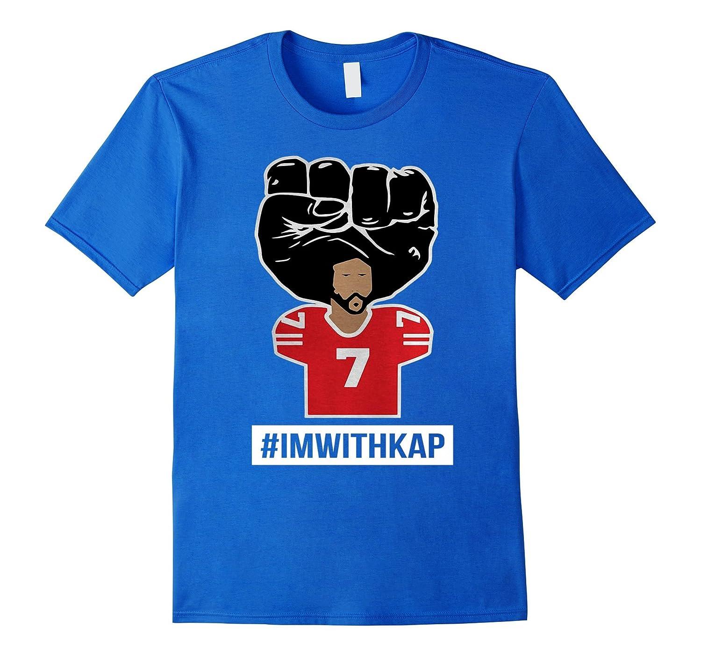 Hashtag I'm With Kap Shirt - #IMWITHKAP Tee Shirt-FL