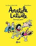 Anatole Latuile, Tome 10: Sauve qui peut !