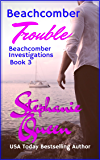 Beachcomber Trouble: Beachcomber Investigations - Book 3