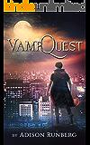 VampQuest: A LitRPG Novel