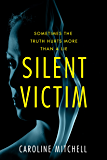 Silent Victim (English Edition)