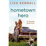 Hometown Hero (A Silverlake Ranch Novel)