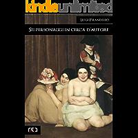 Sei personaggi in cerca d'autore (Classici Vol. 271)
