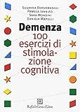 Demenza. 100 esercizi di stimolazione cognitiva. Risorse elettroniche disponibili online