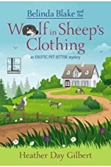 Belinda Blake and the Wolf in Sheep's Clothing (An Exotic Pet-Sitter Mystery Book 2) Kindle Edition