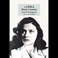 La Única. María Casares (Contemporánea nº 44)