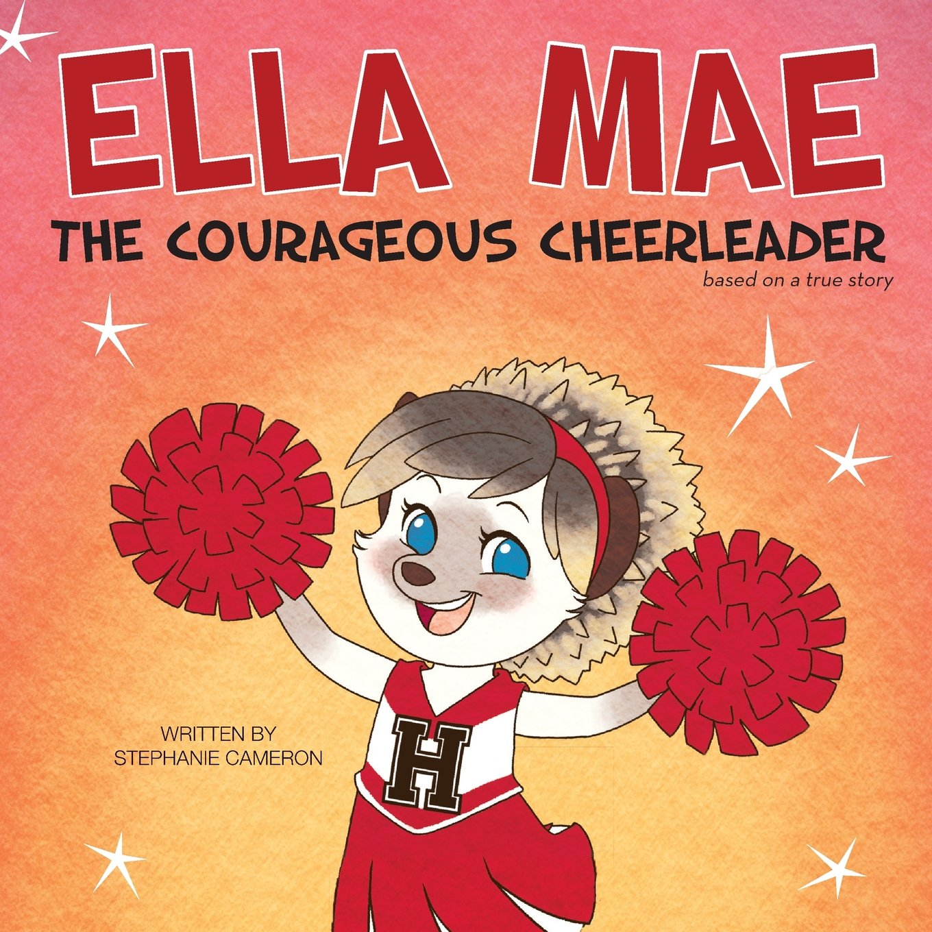872b38d97 Ella Mae  The Courageous Cheerleader  Stephanie Cameron ...