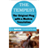 The Tempest (The Modern Shakespeare: The Original Play with a Modern Translation)