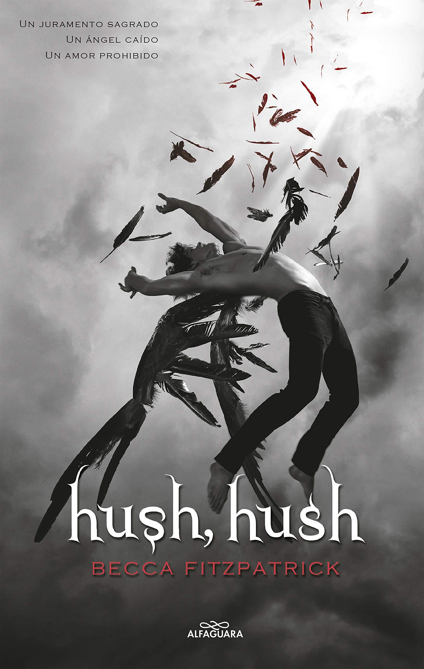 Hush, Hush (Saga Hush, Hush 1): Amazon.es: Fitzpatrick, Becca ...