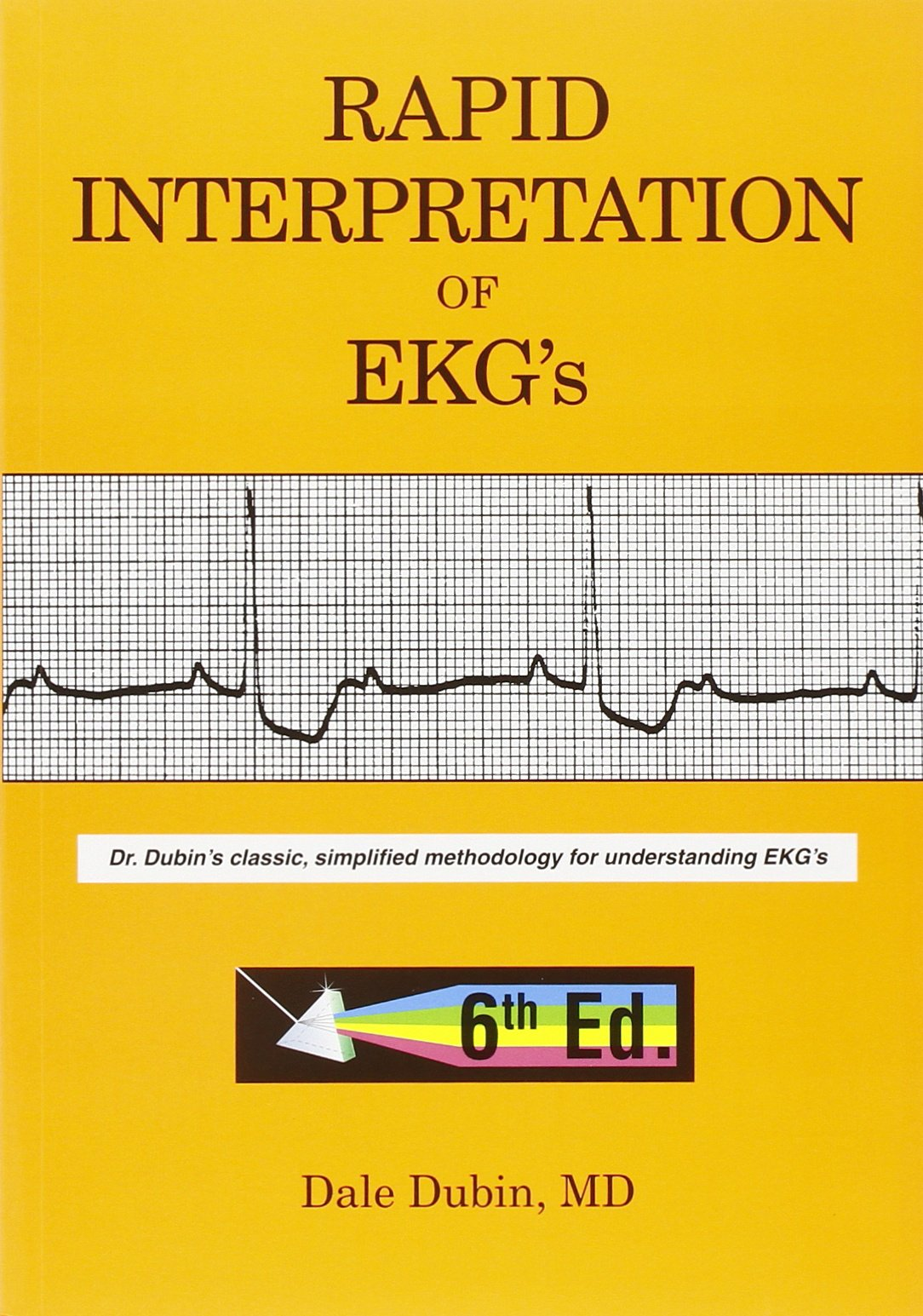 Rapid Interpretation of EKG's, Sixth Edition by Brand: Cover Pub Co