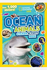 National Geographic Kids Ocean Animals Sticker Activity Book: Over 1,000 Stickers! (NG Sticker Activity Books) Paperback