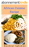 African Cuisine Recipe: African Foods (English Edition)