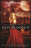 Hot Blooded (Wolf Springs Chronicles Book 2)