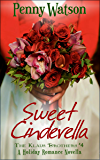 Sweet Cinderella (A Christmas Novella) (The Klaus Brothers Book 4)