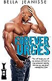 Forever Urges (Gasoline Book 4)