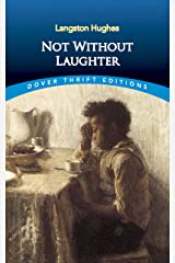 Not Without Laughter (Dover Thrift Editions) Kindle Edition