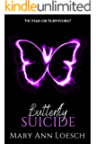 Butterfly Suicide