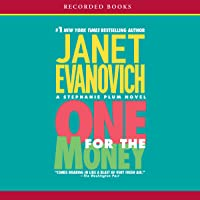 One for the Money: A Stephanie Plum Novel, Book 1