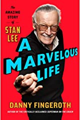 A Marvelous Life: The Amazing Story of Stan Lee Hardcover