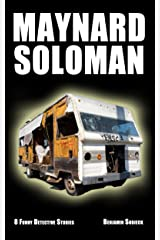 8 Funny Detective Stories with Maynard Soloman, Gal-Damn Detective Kindle Edition