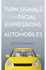 Turn Signals are the Facial Expressions of Automobiles Kindle Edition