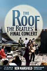 The Roof: The Beatles' Final Concert Hardcover