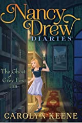 The Ghost of Grey Fox Inn (Nancy Drew Diaries Book 13) Kindle Edition