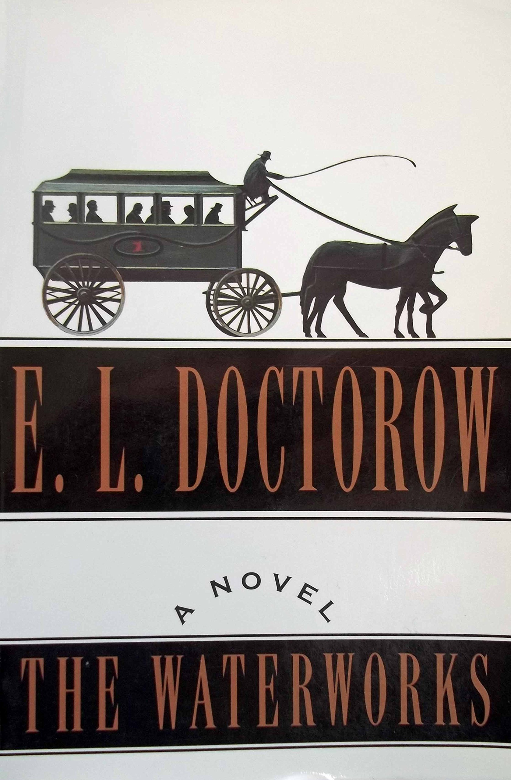 The Waterworks, E.L. Doctorow