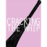 Cracking The Whip