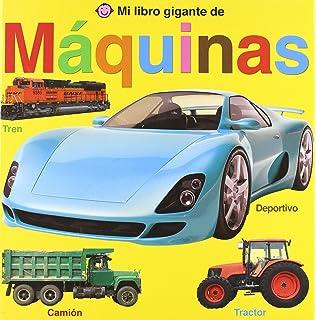 Mi libro gigante de máquinas (Spanish Edition)