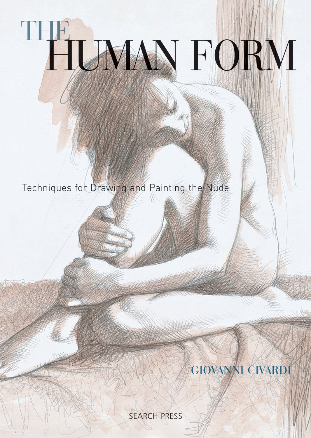 The Human Form: Techniques for Drawing and Painting Nudes: Amazon.co ...