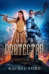 High Protector (Knight Protector Book 3) Kindle Edition