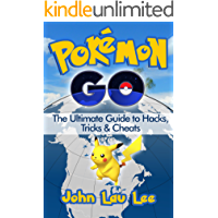 Pokémon Go: The Ultimate Guide to Hacks, Tricks & Cheats