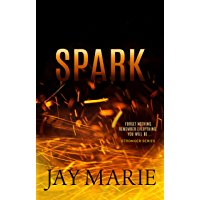 Spark (Stronger Series Book 3) (English Edition)