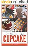 Three the best cupcake recipes: Quick cupcakes in silicone. Homemade Milk Cupcakes. Cupcakes for tea. Cooking fast, delicious, tasty, homemade for all family.