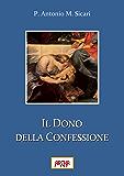 Il dono della Confessione (Cristalina Fuente Vol. 1)