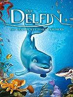 Der Delfin - Die Geschichte eines Träumers [dt./OV]