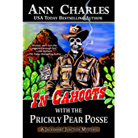 In Cahoots with the Prickly Pear Posse (Jackrabbit Junction Mystery Series Book 5)