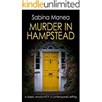 Murder in Hampstead: a classic whodunnit in a contemporary setting