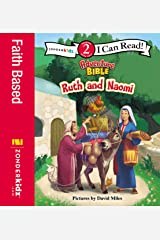 Ruth and Naomi: Level 2 (I Can Read! / Adventure Bible) Kindle Edition