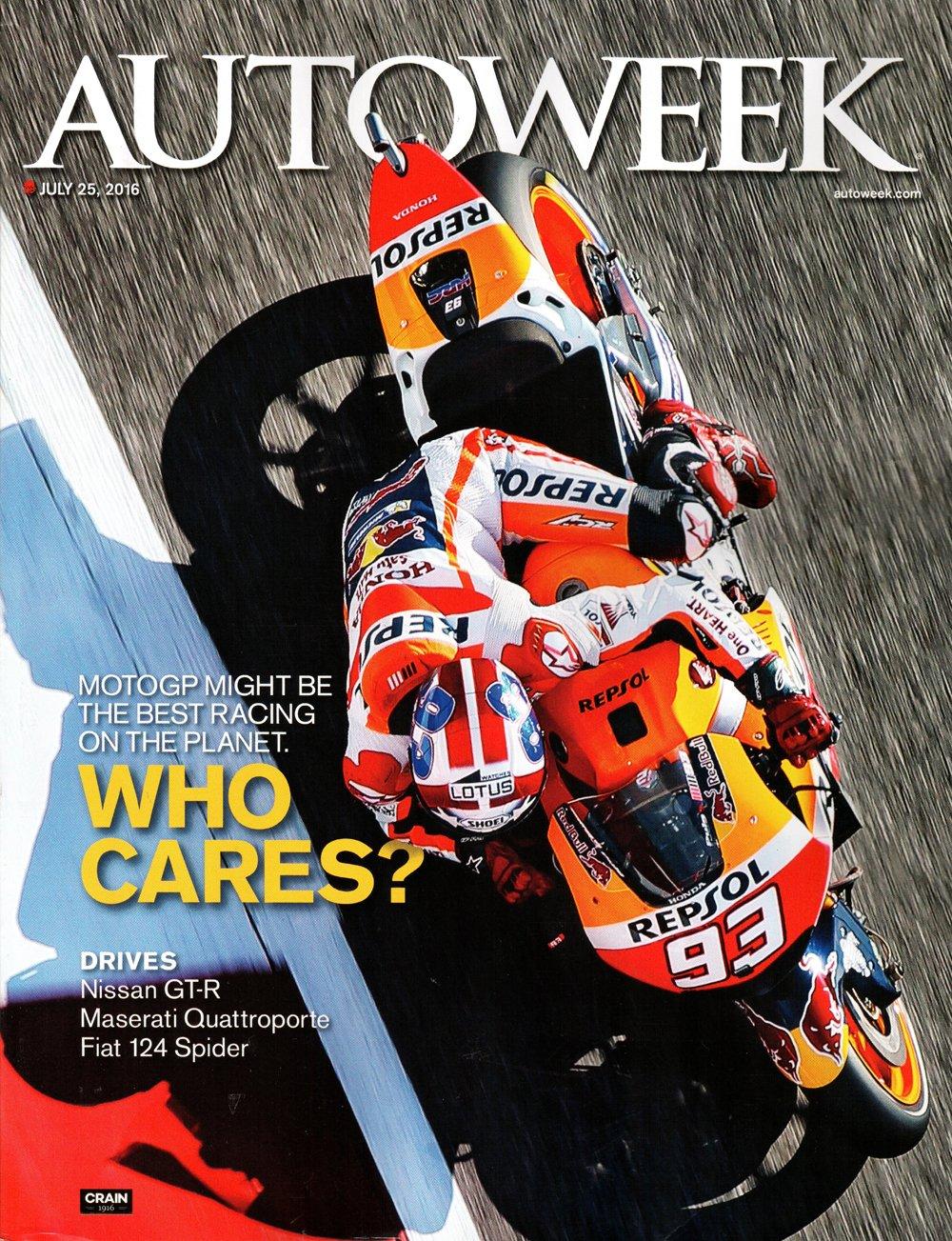 Download Autoweek Magazine July 25 2016  MotoGP Who Cares? PDF