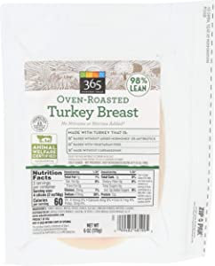 365 Everyday Value, Oven-Roasted Turkey Breast Deli Slices, 98% Lean, 6 oz
