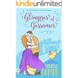 Glimpses of Gossamer: A Christian Romance (Urban Farm Fresh Romance Book 8)