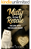 Female Heroine Adventure Tales: Misty to the Rescue (Adventure short stories)