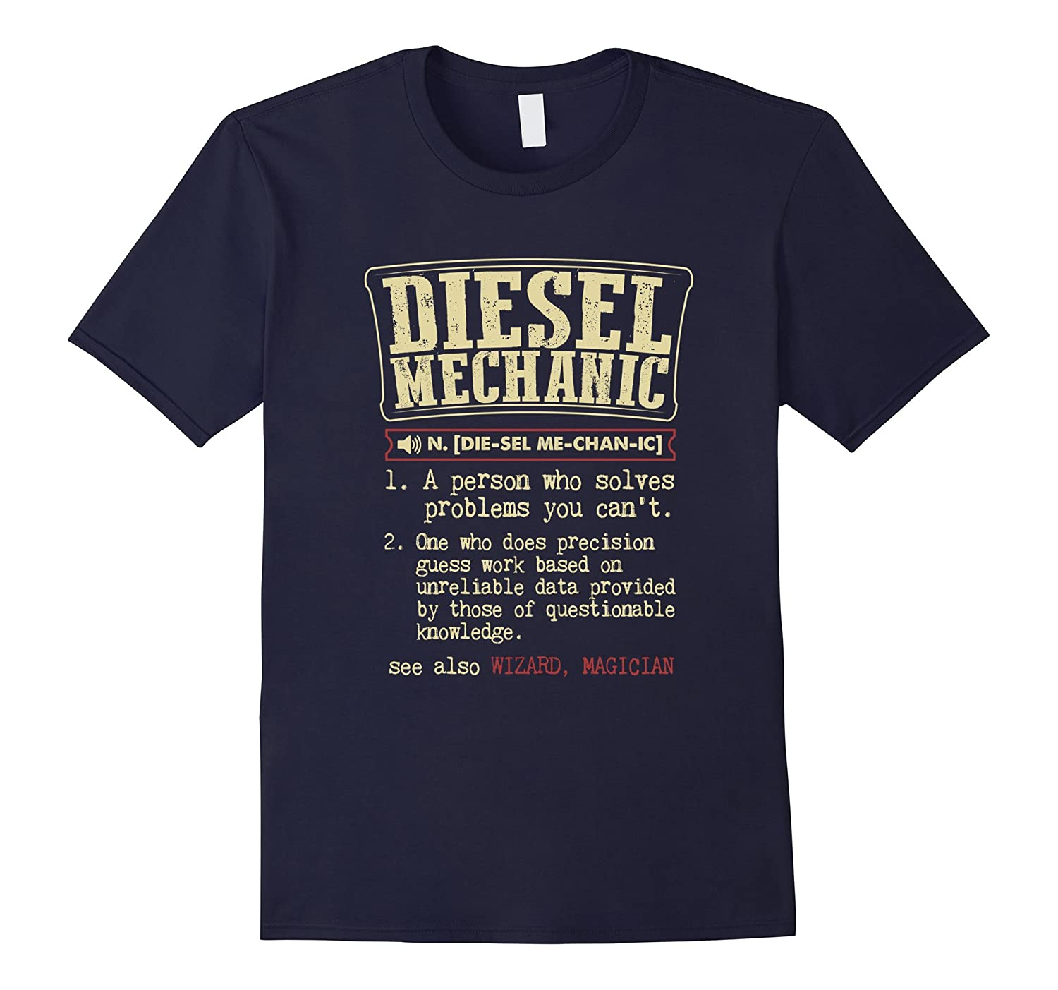 Diesel Mechanic Funny Definition T-Shirt-RT