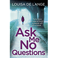 Ask Me No Questions: Twins have a special bond someone will kill to break… (DS Kate Munro) (English Edition)