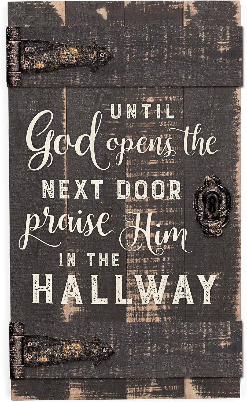 P. Graham Dunn Until God Opens Next Door Praise Him 14 x 24 Inch Solid Pine Wood Barn Door Wall Plaque Sign